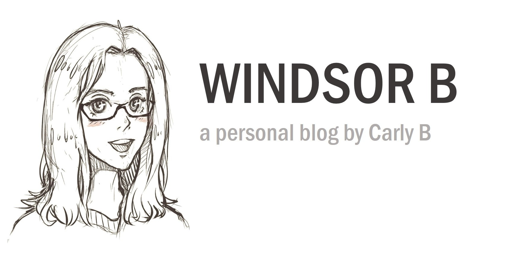 Windsor B - a personal blog by Carly B